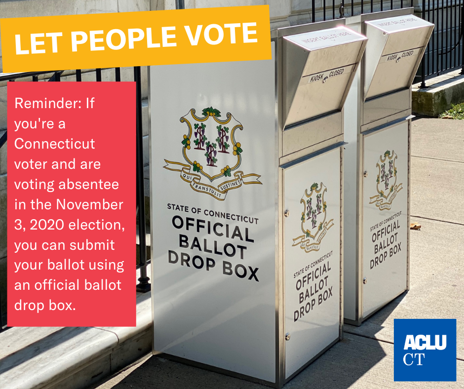 Two drop boxes, which look similar to library book drops, are in the right of the frame. The state of Connecticut seal is visible on the sides and front, and they say OFFICIAL BALLOT DROP BOX. Text box reminds that CT voters can submit ballots using them