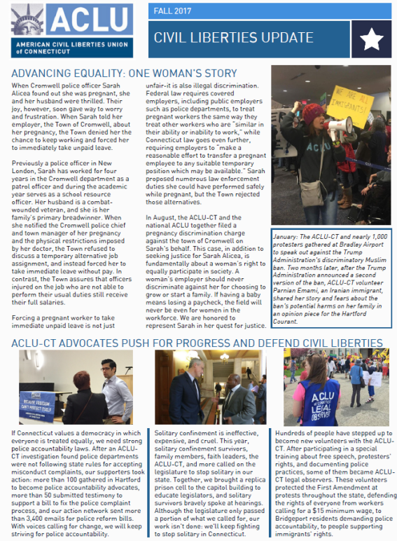 Cover of the ACLU of Connecticut / ACLU-CT civil liberties update newsletter for fall 2017. Topics include Bradley Airport protest, police accountability, LGBTQ conversion therapy ban, pregnancy discrimination, civil asset forfeiture, criminal justice