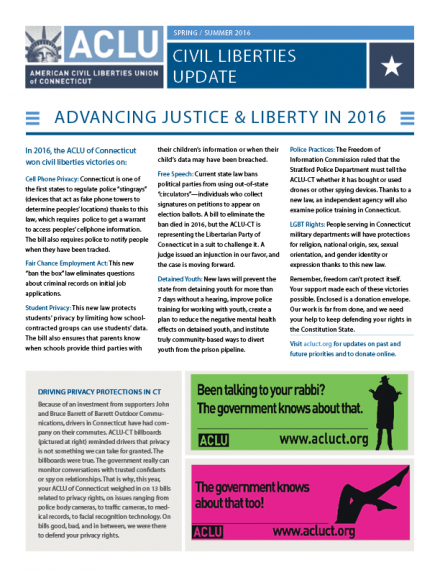 ACLU of Connecticut Spring Summer 2016 Civil Liberties Update Newsletter, privacy and racial justice