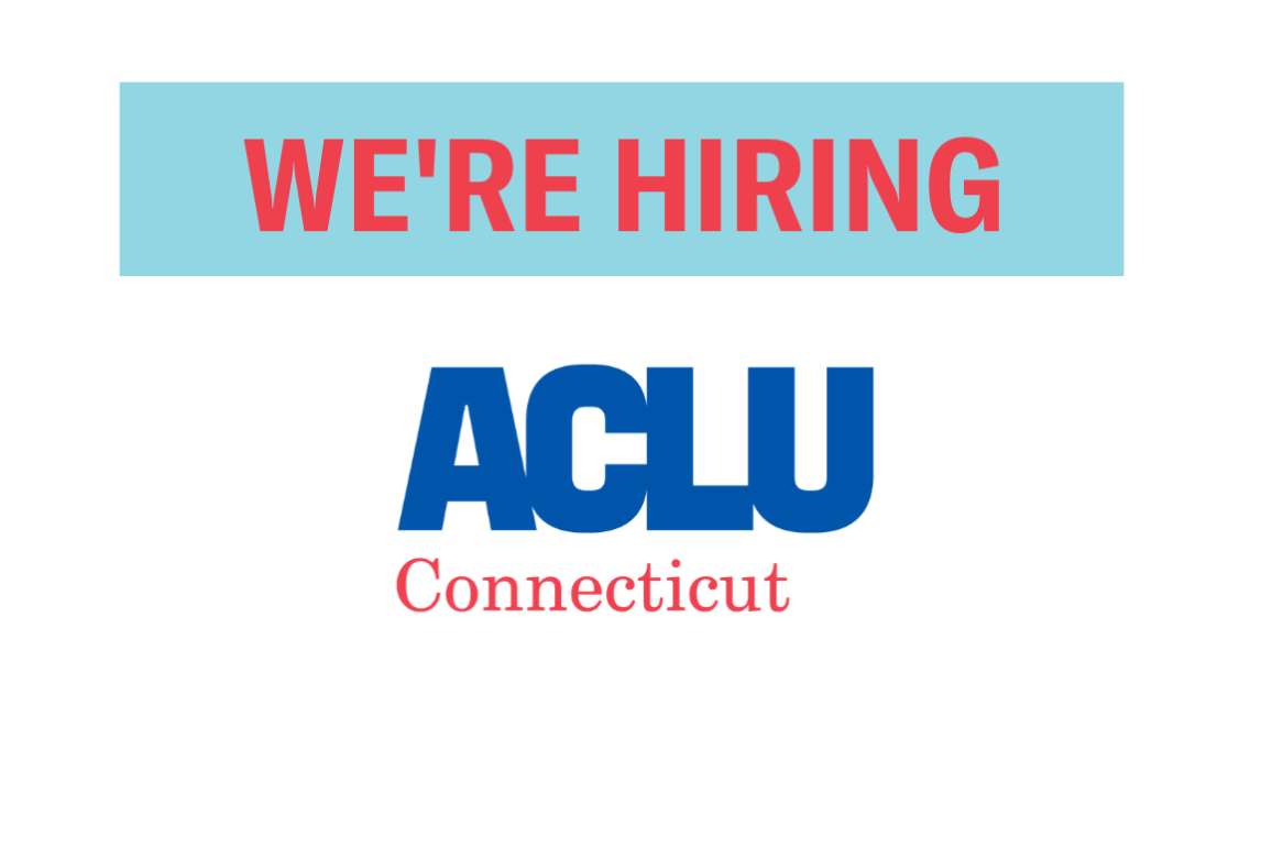 ACLU of Connecticut / ACLU-CT We're Hiring