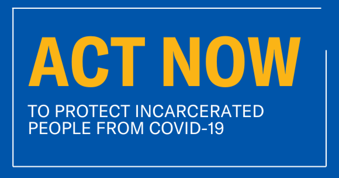 """ACLU of Connecticut blue background, yellow letters say """"act now,"""" under are white letters saying """"to protect incarcerated people from COVID-19"""""""